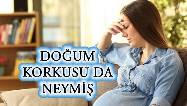 Hamilelikte Doğum Korkusu